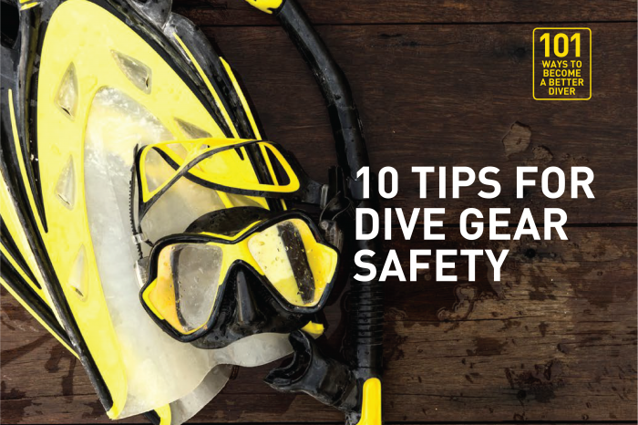 10 Tips for Dive Gear Safety